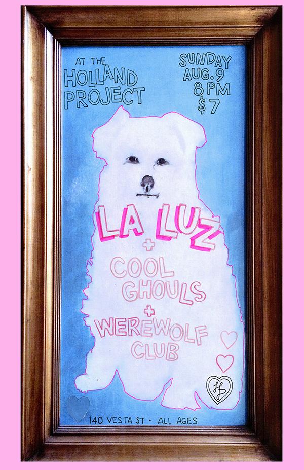 La Luz, Cool Ghouls, Werewolf Club