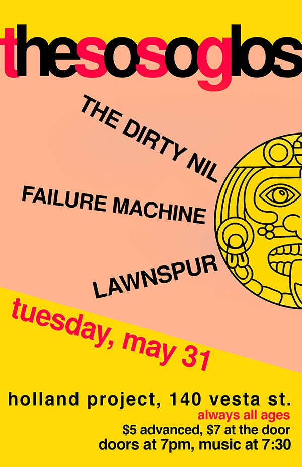 The So So Glos, The Dirty Nil, Failure Machine, Lawnspur