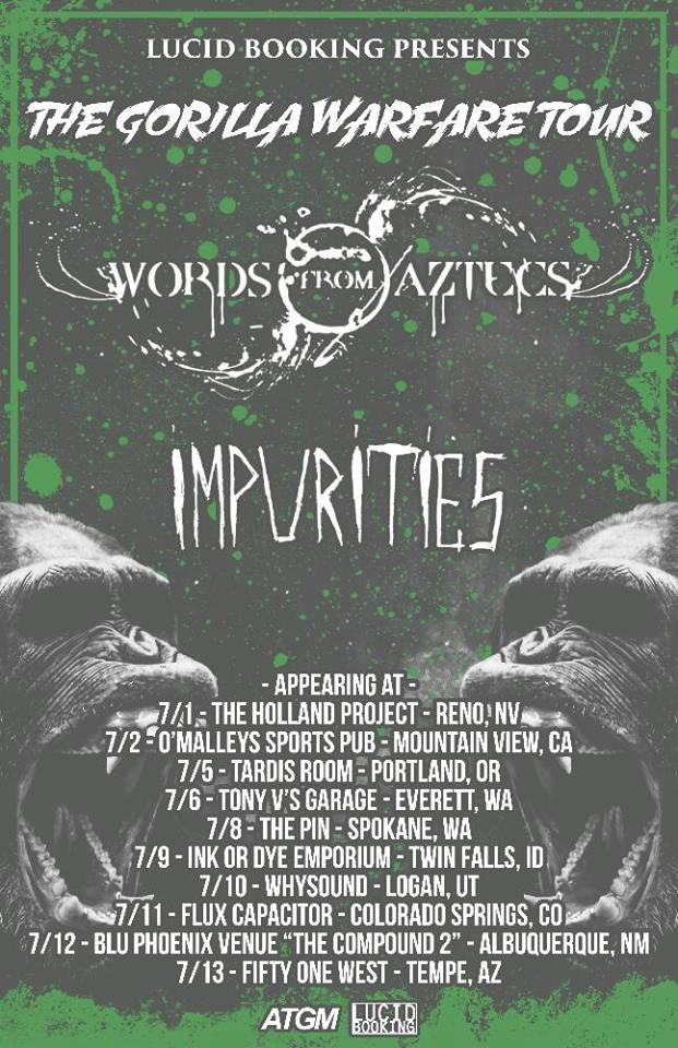 Impurities Tour Kickoff! w/ Words from Aztecs, Man the Tanks