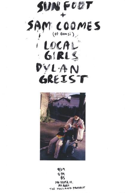 Sun Foot, Sam Coomes, Local Girls, Dylan Greist
