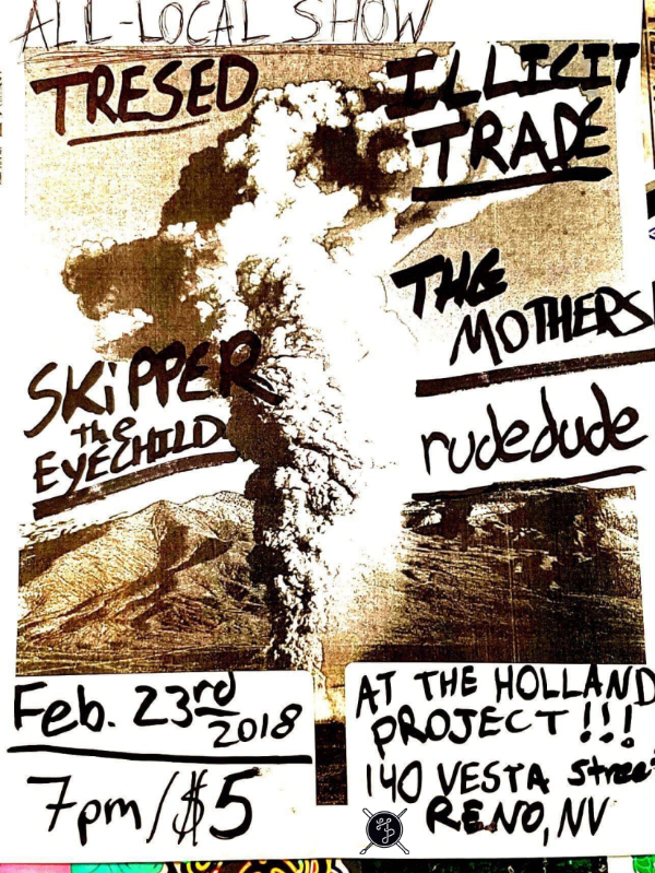CANCELLED – Tresed, Illicit Trade, Skipper the eyechild, The Mothers, rudedude