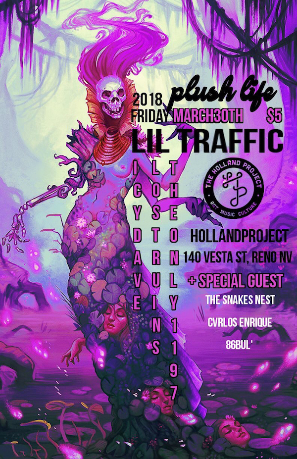 Plush Life: Lil Traffic, Icy Dave, Lost Ruins, Theonly1197