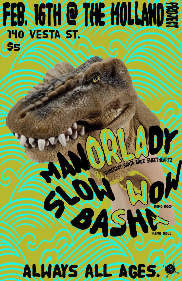 ManorLady, Slow Wow, Basha