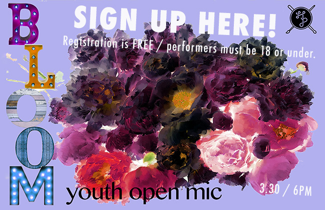 Bloom Youth Open Mic – Sign Up