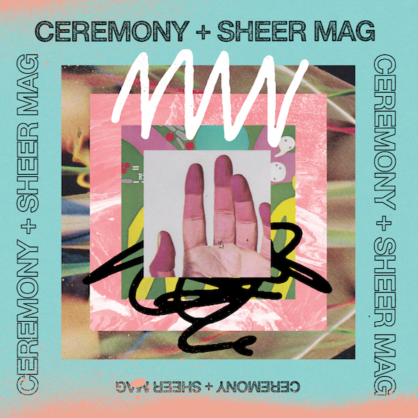 Ceremony + Sheer Mag