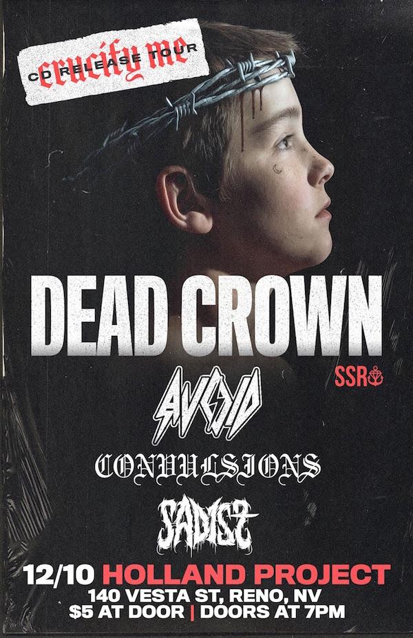 Dead Crown, Avoid, Convulsions, Sadist