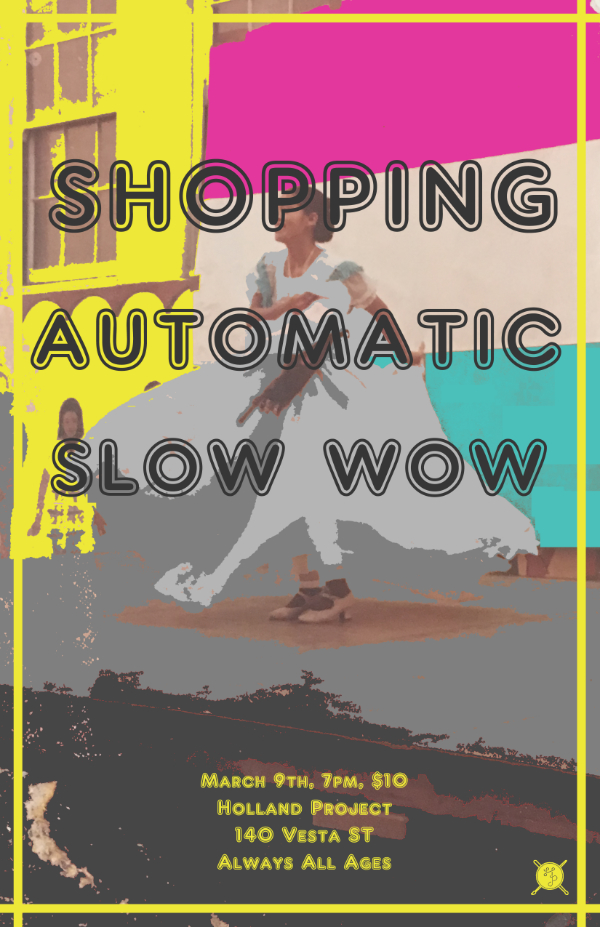 Shopping, Automatic, Slow Wow