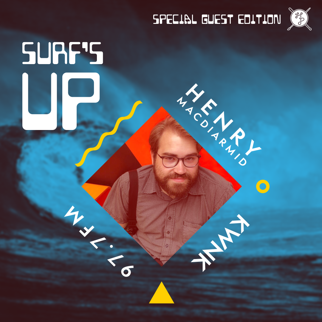 Surfs Up! with Henry Macdiarmid