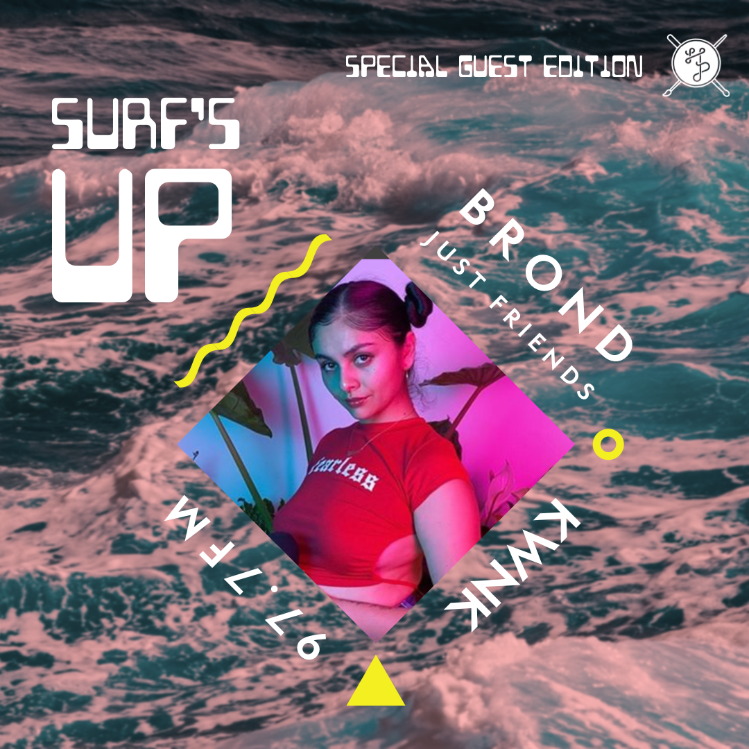 Surfs Up! with Brond of Just Friends