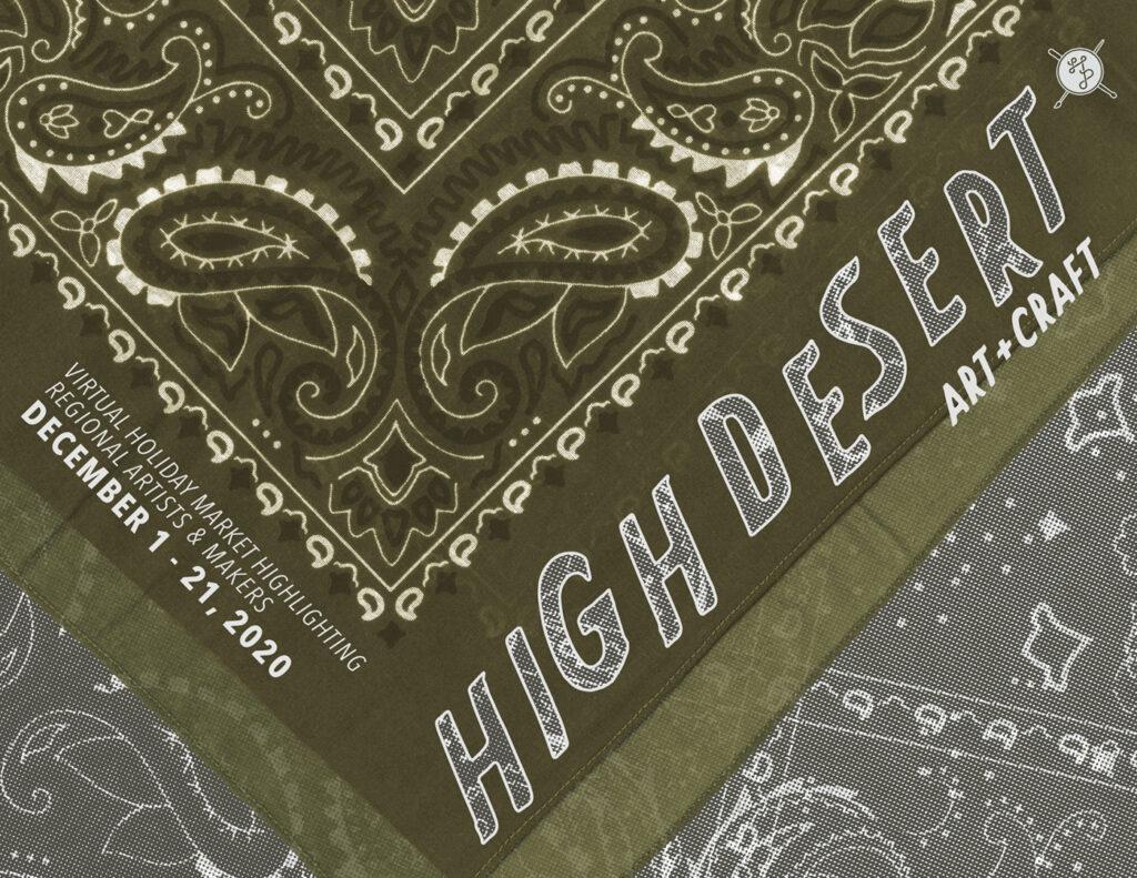High Desert Art& Craft OPENS