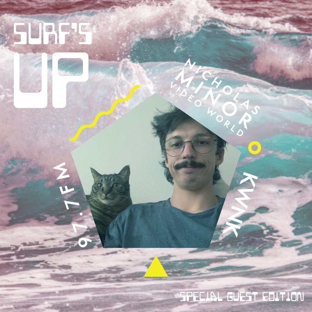 Surfs Up feat Nicholas Minor (Video World)