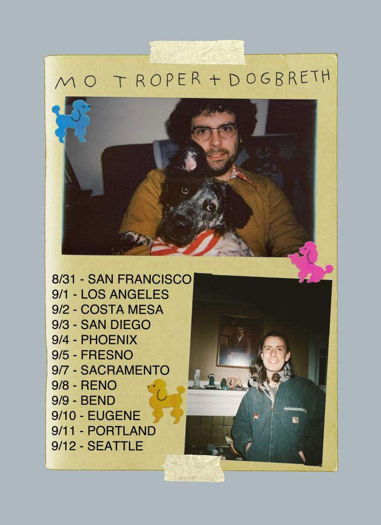 Dogbreth + Mo Troper